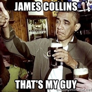 Drunk Obama  - James Collins That's MY GUY