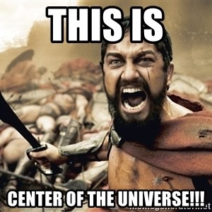 Esparta - this is  center of the universe!!!