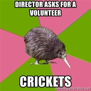 Choir Kiwi - Director asks for a volunteer crickets