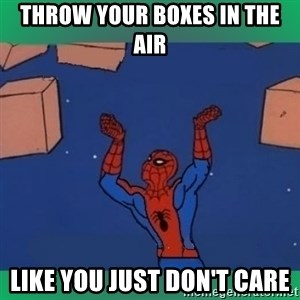 60's spiderman - throw your boxes in the air like you just don't care