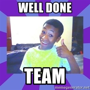 Well Done! - WELL DONE TEAM