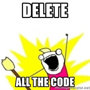 x all the y - Delete all the code