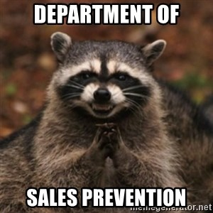 evil raccoon - DEPARTMENT OF SALES PREVENTION