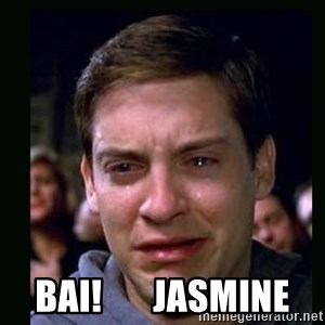 crying peter parker -  Bai!       Jasmine