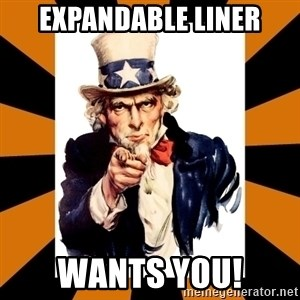 Uncle sam wants you! - Expandable Liner Wants you!