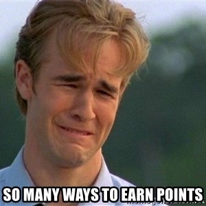 Crying Man -  so many ways to earn points