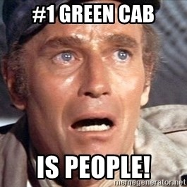 Soylent green - #1 Green Cab is people!
