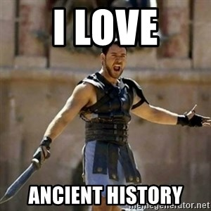 GLADIATOR - I LOVE ANCIENT HISTORY