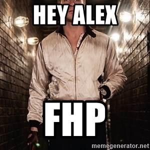 Ryan Gosling  - Hey Alex FHP