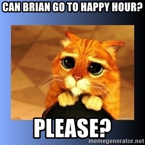 puss in boots eyes 2 - Can Brian go to Happy Hour? Please?