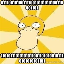 Conspiracy Psyduck - 0111001010011110010101010100110001101 110101110101010110011010100101110101010101101