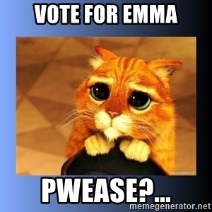 puss in boots eyes 2 - VOTE FOR EMMA PWEASE?...