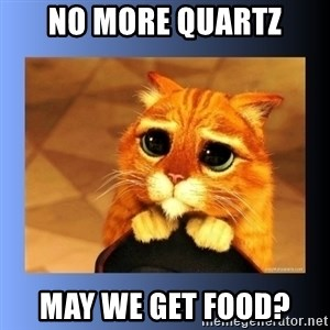 puss in boots eyes 2 - No more Quartz May we get food?