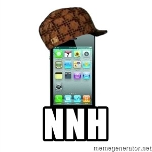 Scumbag iPhone 4 -     nnh