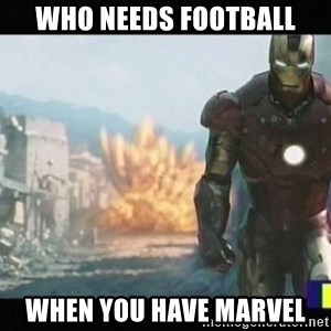 Iron man walks away - who needs football when you have Marvel