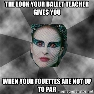 Black Swan Eyes - The look your Ballet teacher gives you when your fouettes are not up to par