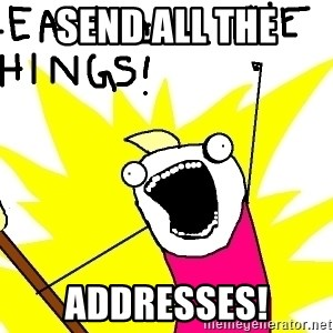clean all the things - SEND ALL THE ADDRESSES!