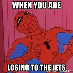Spidermantripping - When you are losing to the jets
