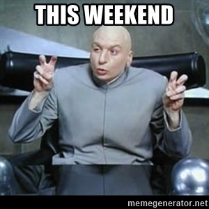 dr. evil quotation marks - This weekend