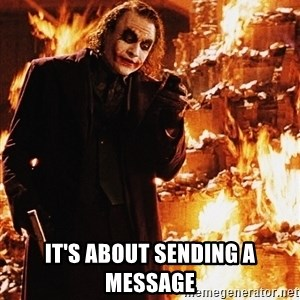 It's about sending a message -  It's about sending a message