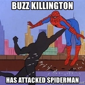 crotch punch spiderman - buzz killington has attacked spiderman