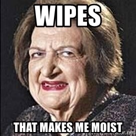 Helen Thomas - Wipes That makes me moist