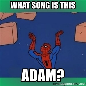 60's spiderman - What song is this Adam?