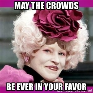 hunger games effie - May the crowds be ever in your favor