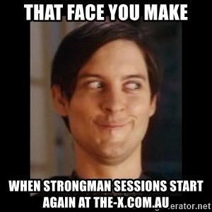 Toby Maguire trollface - that face you make when strongman sessions start again at the-x.com.au