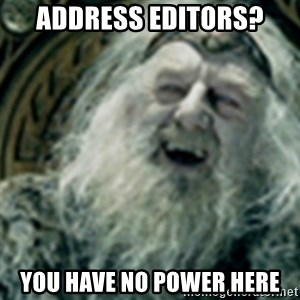 you have no power here - Address editors? you have no power here