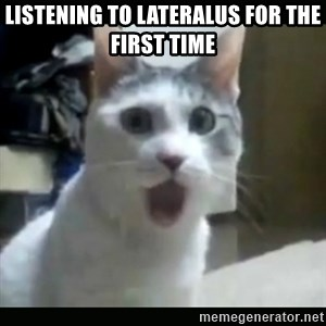 Surprised Cat - Listening to Lateralus for the first time