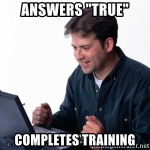"Net Noob - Answers ""True"" Completes training"
