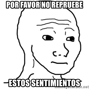 That Feel Guy - Por favor no repruebe estos sentimientos