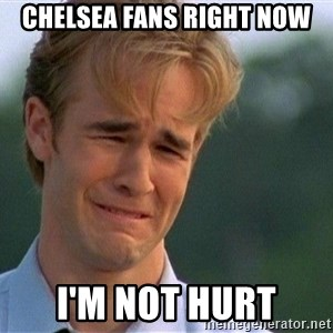 Crying Man - chelsea fans right now i'm not hurt