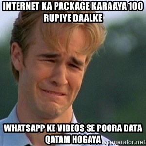 Crying Man - Internet ka package karaaya 100 rupiye daalke whatsapp ke videos se poora data qatam hogaya