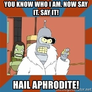 Blackjack and hookers bender - You know who I am. Now say it. Say it! Hail Aphrodite!