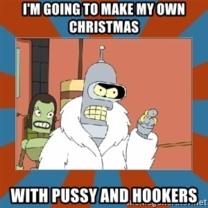 Blackjack and hookers bender - I'm going to make my own Christmas with pussy and hookers