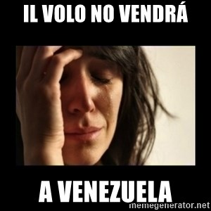 todays problem crying woman - Il Volo no vendrá  a Venezuela