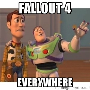 Toy story - fallout 4 everywhere