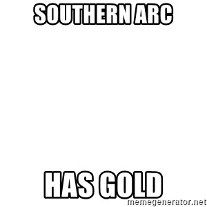 Blank Meme - Southern Arc Has gold