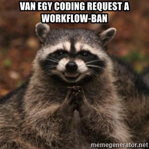 evil raccoon - Van egy coding request a workflow-ban