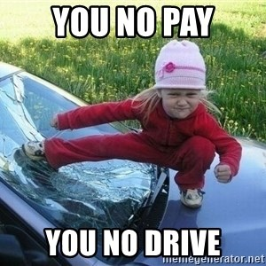 Angry Karate Girl - you no pay you no drive