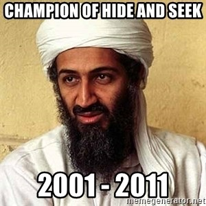 Osama Bin Laden - Champion of Hide and Seek 2001 - 2011