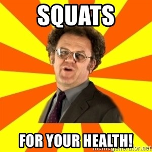 Dr. Steve Brule - Squats FOR YOUR HEALTH!