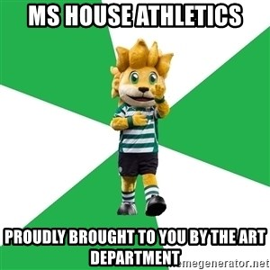 sporting - MS House Athletics proudly brought to you by the art department