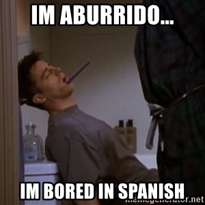 Bored sleeping Joey - im aburrido... im bored in spanish