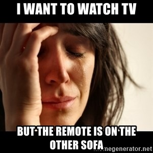 crying girl sad - i want to watch tv but the remote is on the other sofa