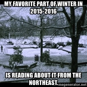 UVIC SNOWDAY - My favorite part of winter in 2015-2016 Is reading about it from the northeast.