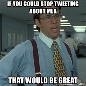 Office Space Boss - If you could stop tweeting about MLA That would be great