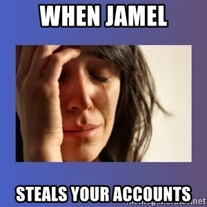 woman crying - When Jamel Steals your accounts